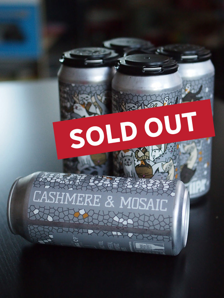 Double dry-hopped Imperial IPA with Cashmere and Mosaic Hops. SOLD OUT